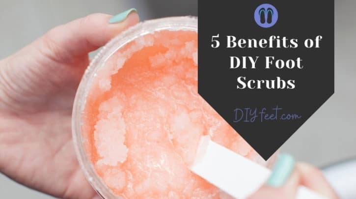 5 Benefits of DIY Foot Scrubs