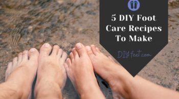DIY Foot Care Recipes