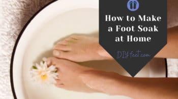 How to Make a Foot Soak at Home