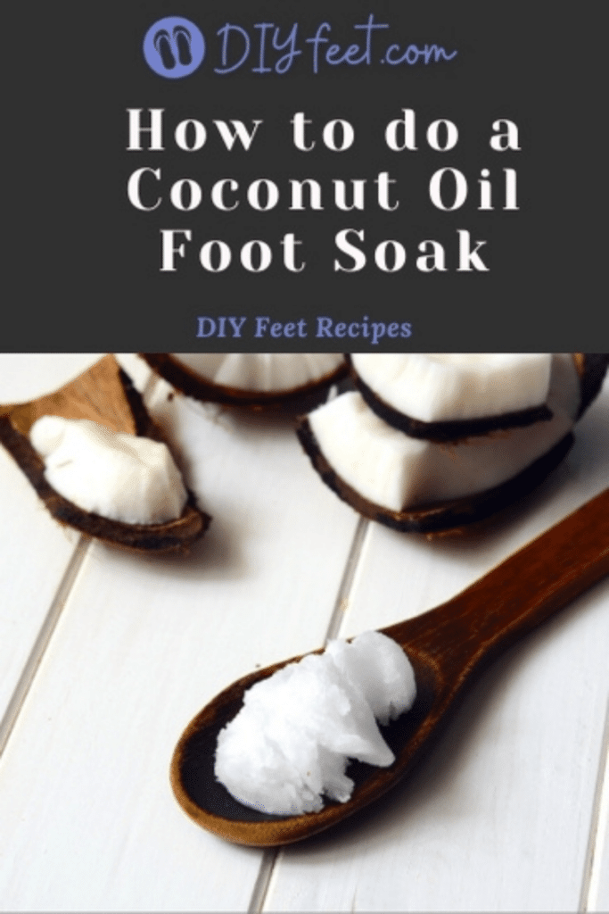How to do a Coconut Oil Foot Soak
