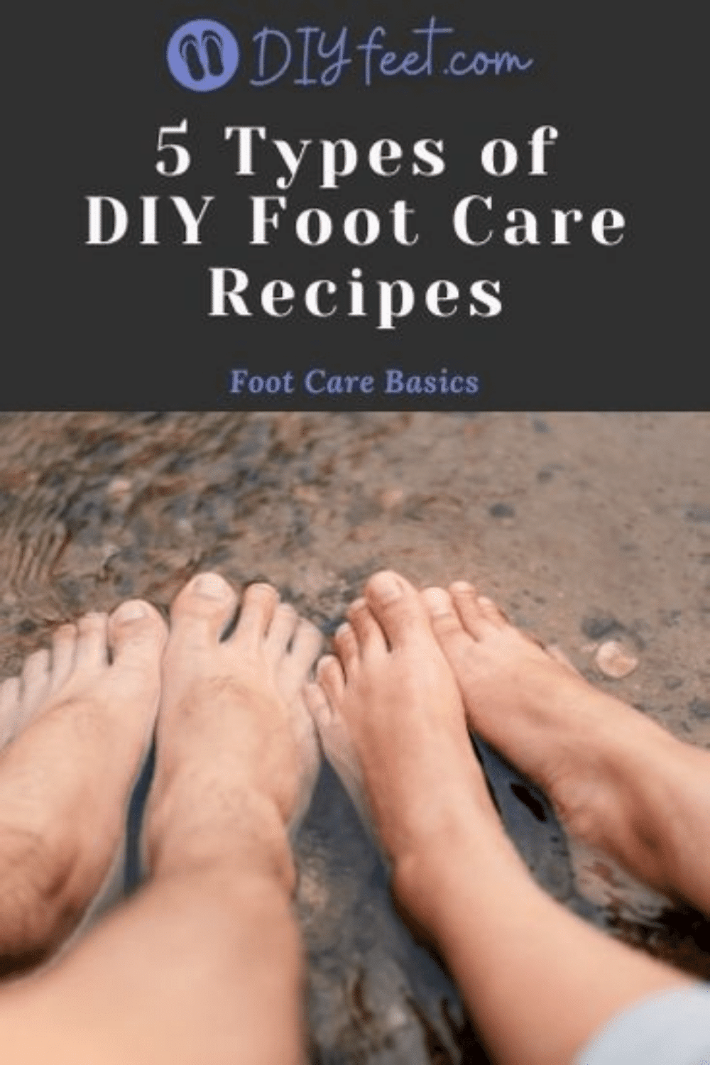 Types of DIY Foot Care Recipes